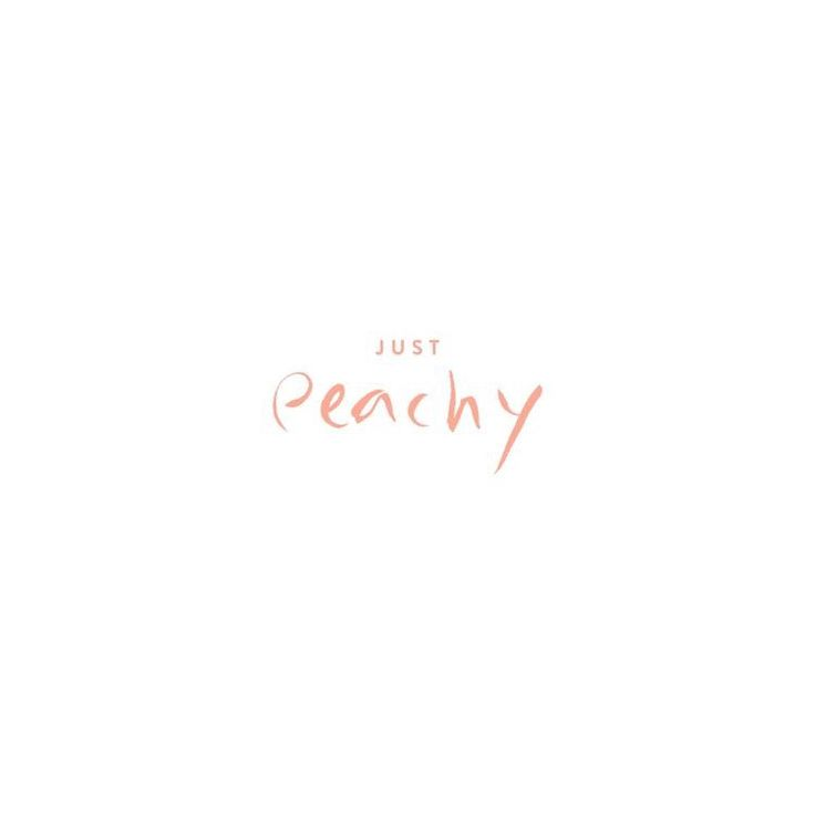 The father of a friend that I used to be really Close to would always call me Peach :)) makes me smile whenever I here or see peaches