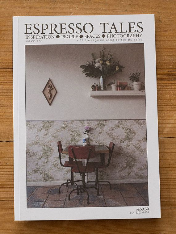Espresso Tales Magazine, Volume 1 - a photographic magazine about coffee and cafes in Melbourne, Australia. - #coffee #cafes #Melbourne #magazine #publishing #Photography