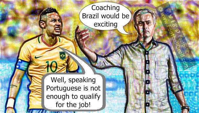 José Mourinho Thinks Coaching the Brazilian Team would be Exciting #Mourinho #Neymar #Brazil #ManUnited #Wenger #Arsenal #Liverpool #Chelsea #EPL #Messi #Barcelona #Ronaldo #FCBarcelona #Jokes #Comic #Laughter #Laugh #Football #FootballDroll #Funny #CR7 #HalaMadrid #ForçaBarça #LaLiga #RealMadrid