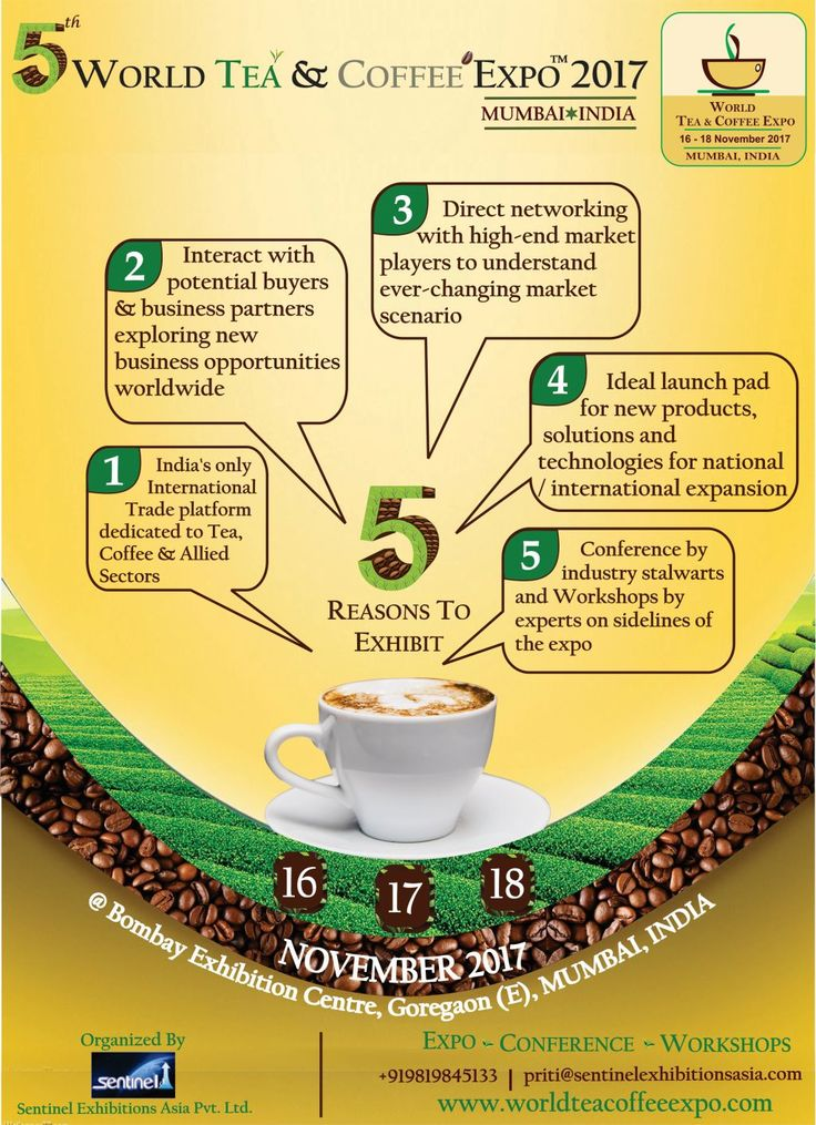 5 Reasons to Exhibit at 5th World Tea & Coffee Expo 2017, Mumbai, India. India's only globally recognized trade fair for Tea, Coffee & Allied sectors being held from 16th – 18th Nov 2017 at Bombay Exhibition Centre, Goregaon (E), Mumbai, India The vision of World Tea Coffee Expo Mumbai India is to expand the Indian Beverage business by providing all sourcing requirements under one roof. Globally recognized at a complete trade show for Tea, Coffee and allied sector.