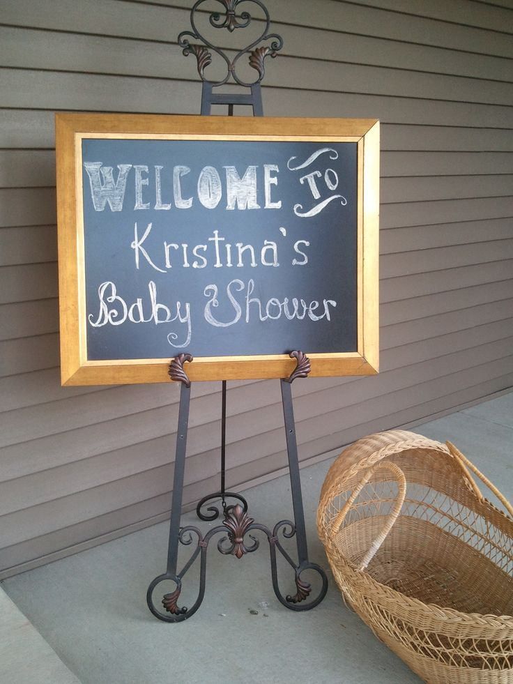 I like this for front door or inside for decoration...I have an easel. Baby Shower Welcome Chalk Board