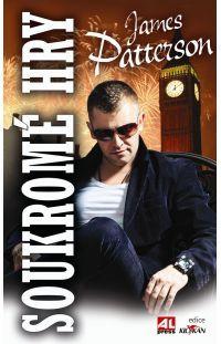 Soukromé hry - James Patterson #alpress #james #patterson #hry #bestseller #thriller #knihy