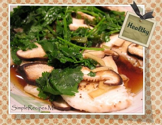 Steamed Tilapia with Fresh Shiitake Mushrooms
