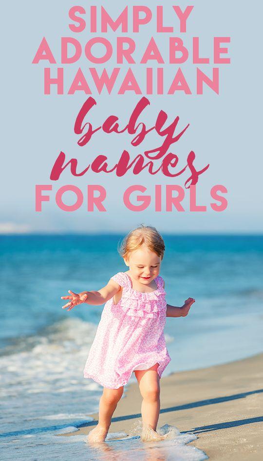 Simply Adorable Hawaiian Baby Names for Girls