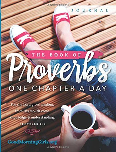 The Book of Proverbs Journal: One Chapter a Day by Courtney Joseph http://www.amazon.com/dp/0692448403/ref=cm_sw_r_pi_dp_.hpzvb0D0TC7Y