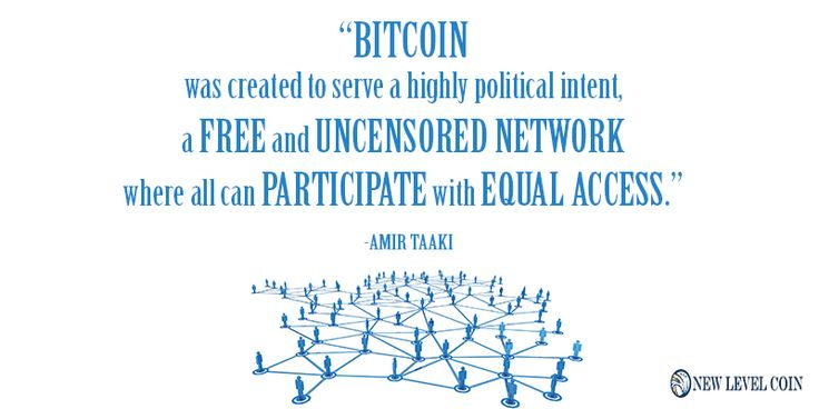 #bitcoin was created to serve a highly #political intent, a free and uncensored #Network where all can participate with equal access.