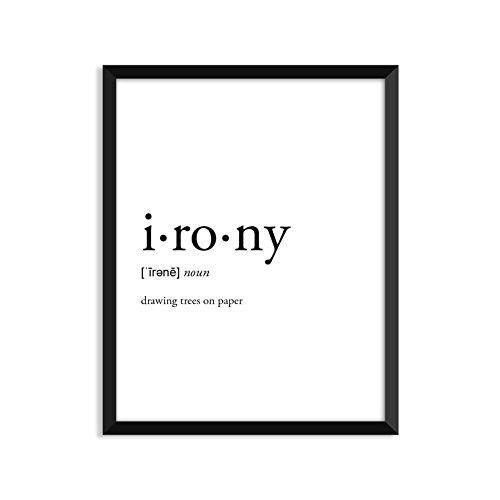 Irony Definition, College Dorm Room Decor, Dorm Wall Art, Dictionary Art Print, Office Decor, Minimalist Poster, Funny Definition Print, Definition Poster, Inspirational Quotes
