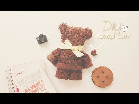 DIY: OSITO CON TOALLA (TEDDY BEAR) ♥ - YouTube