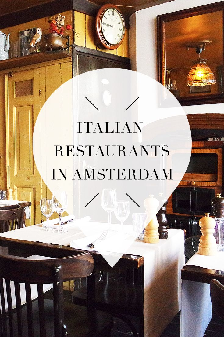 14 x best Italian restaurants in Amsterdam