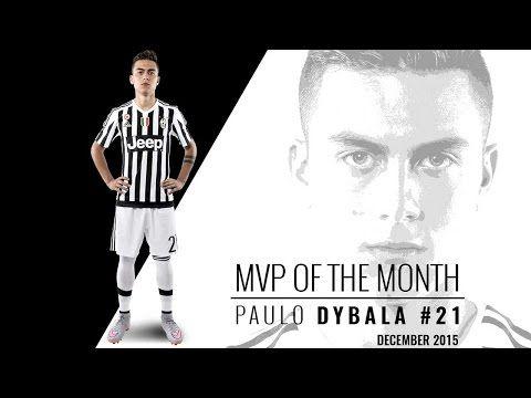 Paulo Dybala MVP di dicembre - December belongs to La Joya! - YouTube