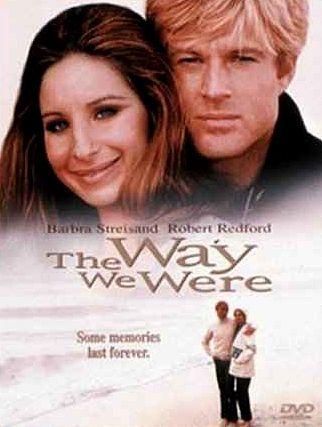 The Way We Were. Barbra Streisand, Robert Redford See all of Barbra Streisand's movies. Must do this!