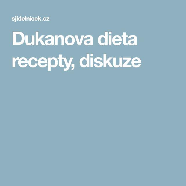 Dukanova dieta recepty, diskuze