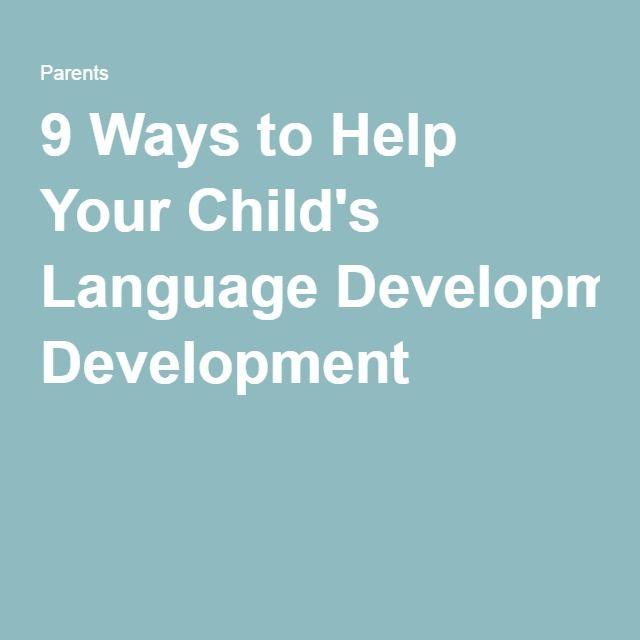 9 Ways to Help Your Child's Language Development
