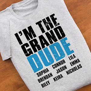 """I'm the Granddude"" Personalized Apparel - how cute!!! This is such a great Father's Day gift idea for Grandpa! You can personalize it with all the kids' names! #Grandpa #FathersDay: Father'S Day Gifts, Gifts Ideas, Gift Ideas, Men Gifts, Kids Names, Father Day Gifts, Fathers Day Gifts, Gifts Grandparents, Kid Names"