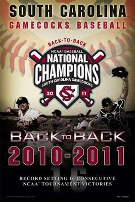 South Carolina Gamecocks Baseball 2011 BACK-TO-BACK NCAA CHAMPIONS Poster