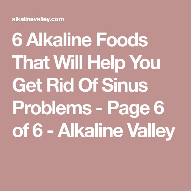 6 Alkaline Foods That Will Help You Get Rid Of Sinus Problems - Page 6 of 6 - Alkaline Valley
