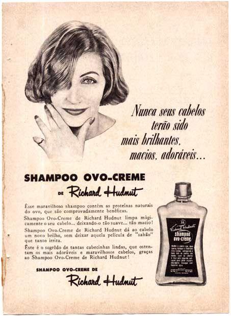 Shampoo Ovo-Creme.foi o primeiro shampoo que comprei