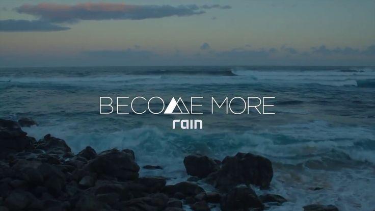 Rain International - Become More