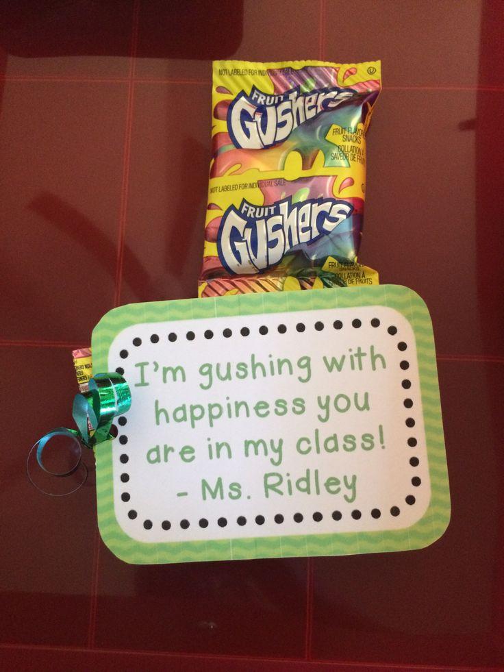 Meet the teacher gift. Kids love gushers!