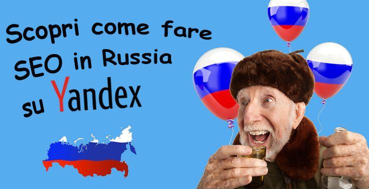 Scopri come fare #SEO in Russia su Yandex #webmarketing - http://www.cosedelweb.it/ottimizzazione-per-yandex-come-fare-seo-in-russia/