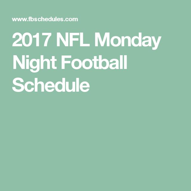 2017 NFL Monday Night Football Schedule
