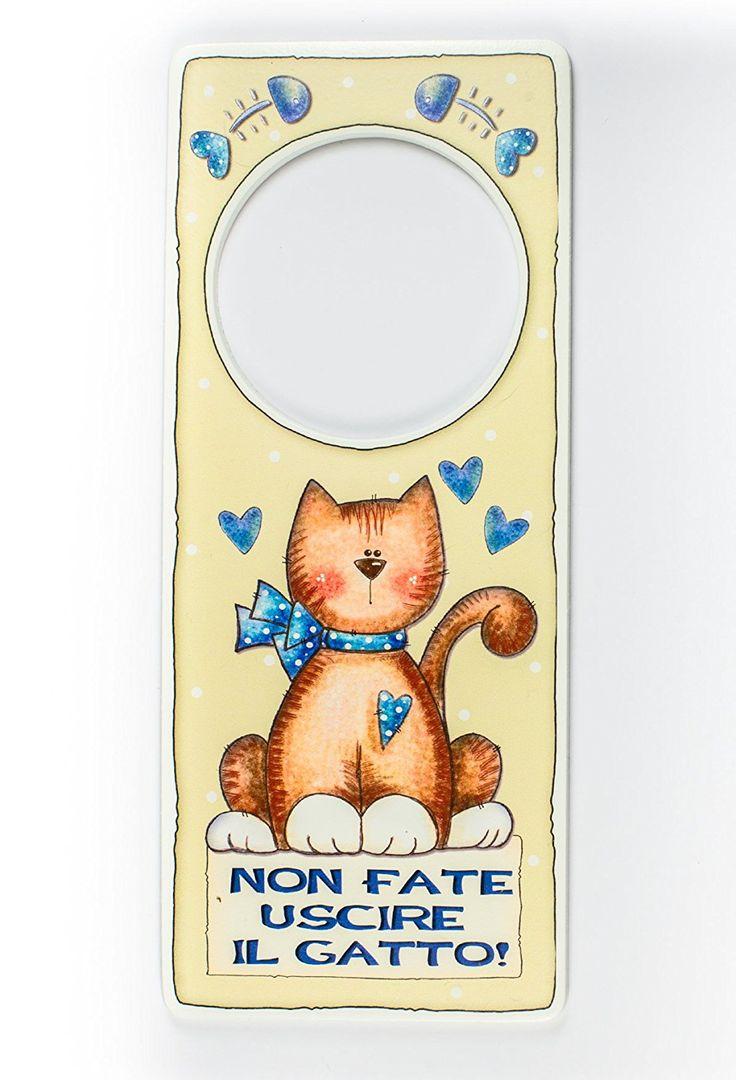 """appendi porta """"non fate uscire il gatto"""" idea regalo, artigianato italiano, made in Italy, con frase scritta, spiritosa, fuori stanza: Amazon.it: Casa e cucina"""
