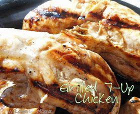 We Love Being Moms!: Grilled 7-Up Chicken