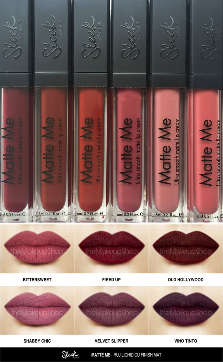 Bittersweet, Fired Up, Old Hollywood, Shabby Chic, Velvet Slipper, Vino Tinto ~ New Shades Of Sleek's Matte Me Lip Creams