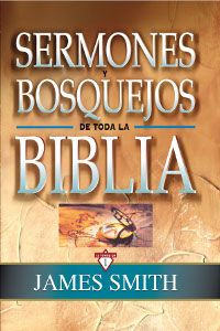 Sermones Y Bosquejos De Toda La Biblia 13 Tomos En 1