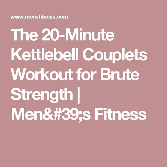 New Kettlebell Exercises For Your Workout Routine: 1000+ Ideas About Kettlebell Workouts For Men On Pinterest