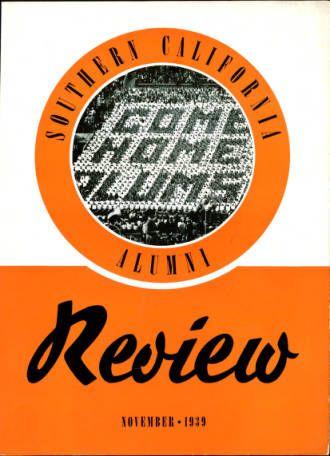 Southern California alumni review, vol. 21, no. 3 (1939 Nov.) :: University of Southern California History Collection