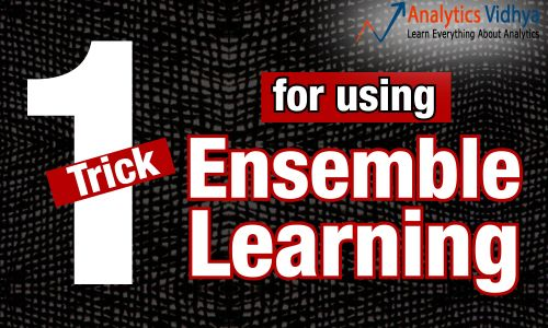 trick. ensemble learning, machine