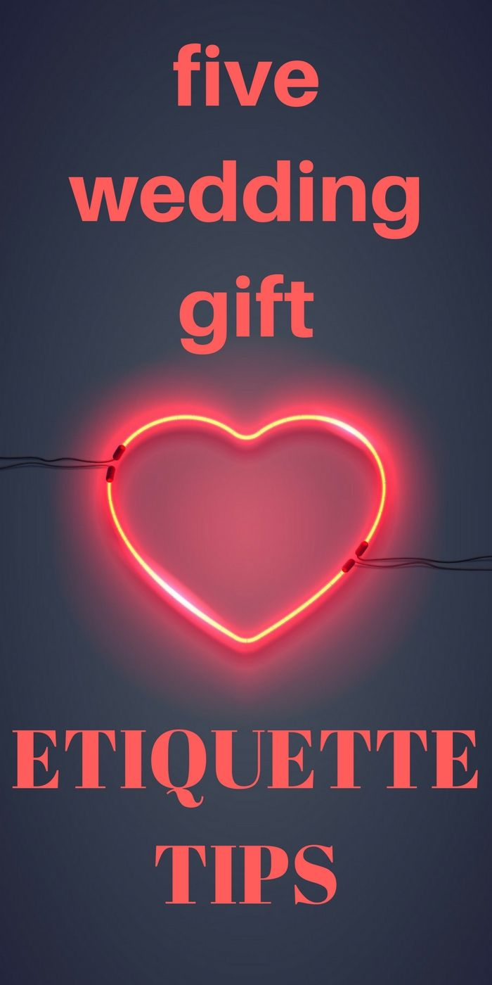 5 Gift Giving Etiquette Tips For Weddings Gift Ideas Pinterest
