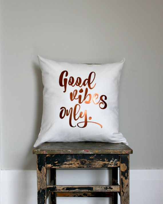 Copper Throw Pillow, Good vibes only, cushion cover, white pillow, copper print, metallic copper, quote pillow, inspirational quote,