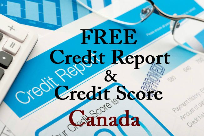 Learn how to get your free credit report in canada