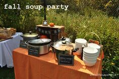 Fall Soup Party:  The perfect family party idea for fall.  Your guests will love nothing better than a warm bowl of soup on a cool fall day, lots of d…