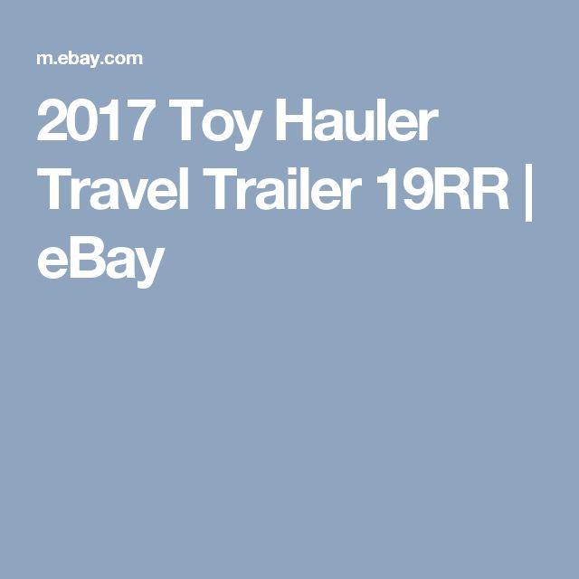2017 Toy Hauler Travel Trailer 19RR  | eBay