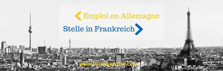 Offre d'emploi en Allemagne  Stellenangebote in Frankreich