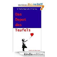 DAS DEPOT DES TEUFELS  Diabolische Reportagen  Umfang: ca. 100.000 Zeichen = 68 Normseiten  ISBN 978-3-941286-76-4 • € 1,99