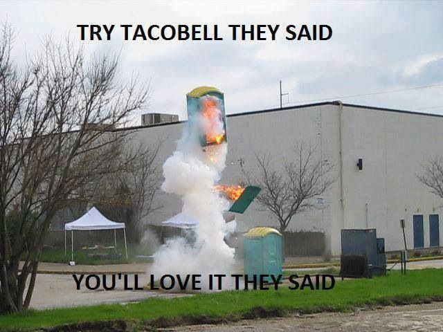 Taco Bell is actually one of my favorite fast food places.  Others include Hardee's, Arby's, and Jack in the Box (when there is one nearby...)