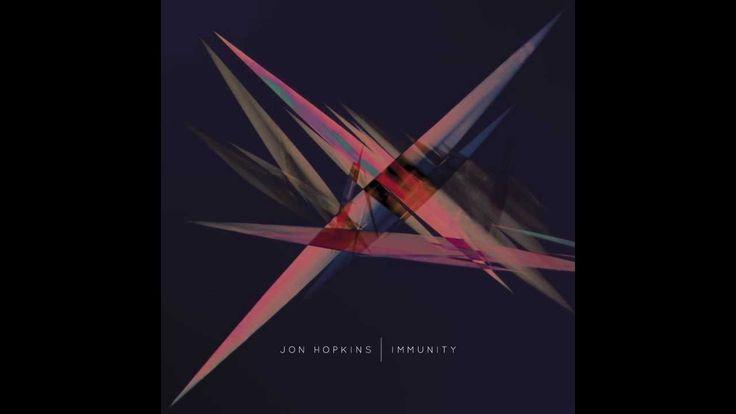 Jon Hopkins - Abandon Window - Immunity album version - YouTube
