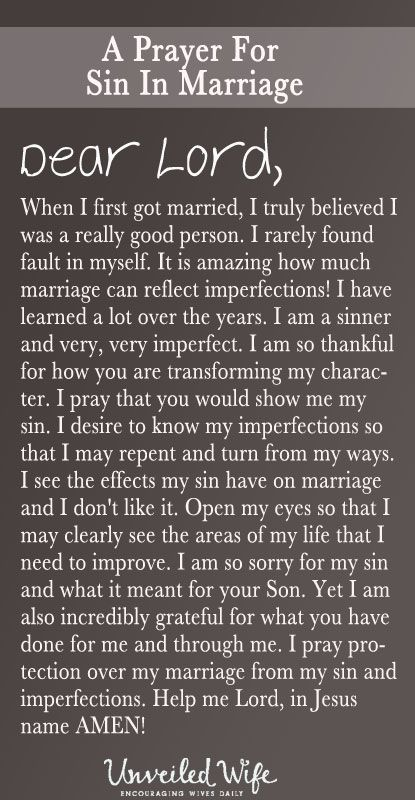 Prayer Of The Day – Show Me My Sin --- Dear God, When I first got married, I truly believed I was a really good person. I rarely found fault in myself. It is amazing how much marriage can reflect imperfections! I have learned a lot over the years. I am a sinner and very, very imperfect. I am s… Read More Here http://unveiledwife.com/prayer-of-the-day-show-me-my-sin/ #marriage #love