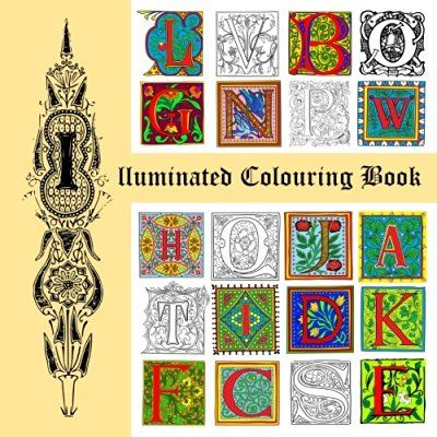 Illuminated Colouring Book by David Radcliffe This is my own small effort. A summer happily spent, I hope someone else likes it too.