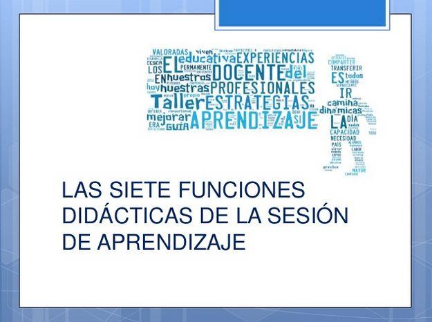 Sesión de Aprendizaje - Las 7 Funciones Didácticas | #Presentación #Educación