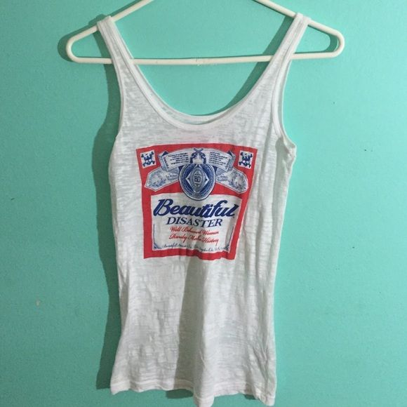 Beautiful disaster tank top! One of the cutest tanks ! White beautiful disaster tank( like the Budweiser symbol) i bought this for myself from a local boutique and it was a little to tight for me so I never end up wearing it. Budwieser  Tops Tank Tops