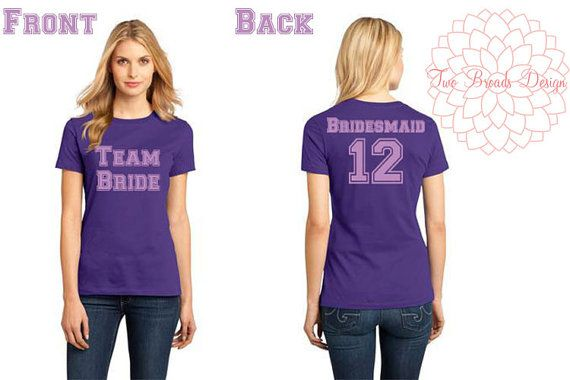 Team Bride Shirt College Shirt Team Shirt by twobroadsdesign