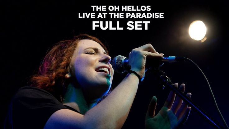 Front Row Boston | The Oh Hellos – Live at The Paradise (Full Set)