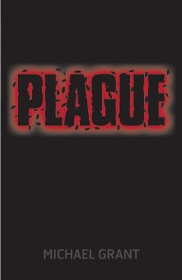 Plague by Grant, Michael .  Gone : bk. 4.  Egmont, 2011