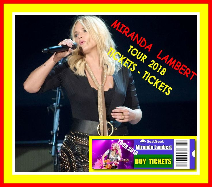 Miranda Lambert - The easiest way to buy concert tickets (seller – SeatGeek). Tour 2018 - Tickets and Tour Schedule, Tour dates. Luke Combs - The easiest way to buy concert tickets (seller – SeatGeek). 2018 Tour dates - Tickets and Tour Schedule. Country Music Concert