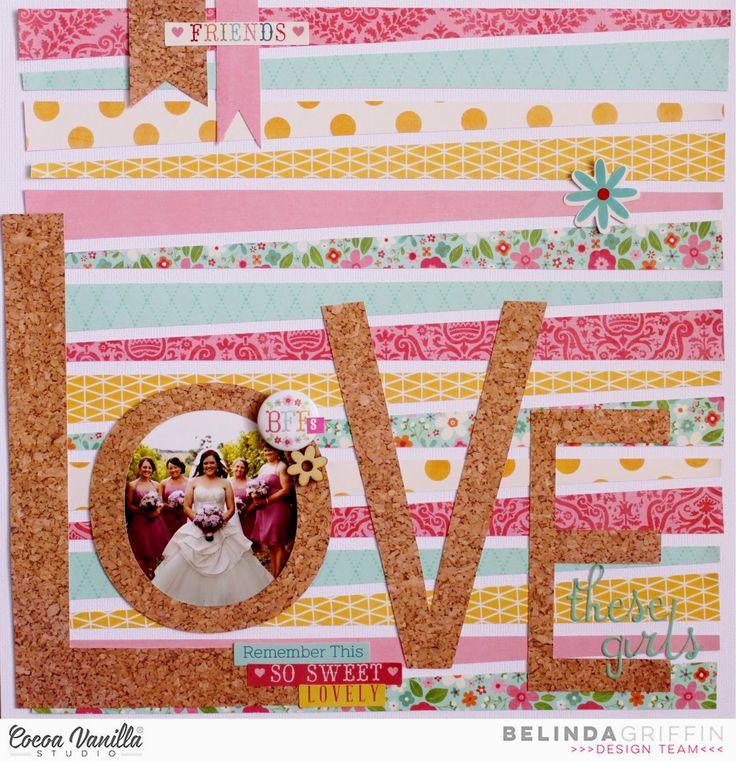 Cocoa Vanilla Studio Design Team Layout #cvs #scrapbooking #love #scrapbookpage